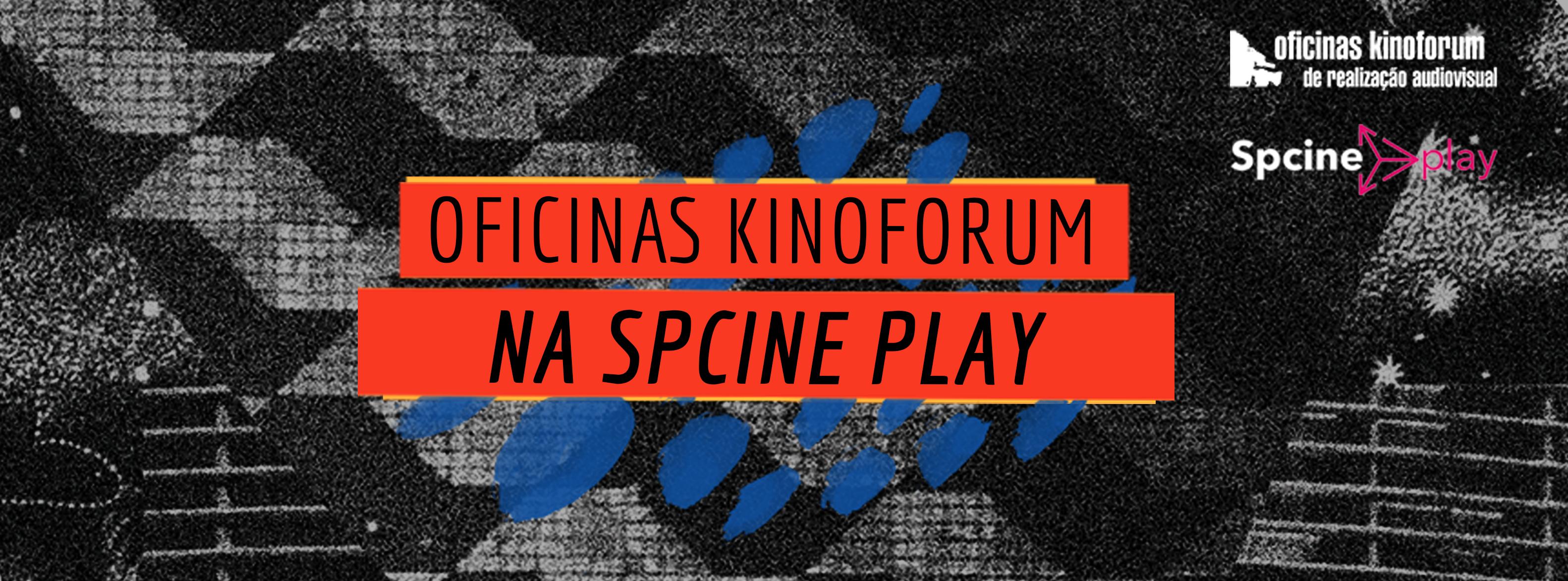 Oficinas Kinoforum na Spcine Play!